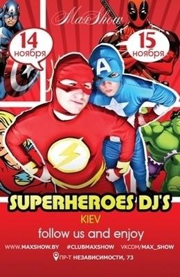 Superheroеs DJ's