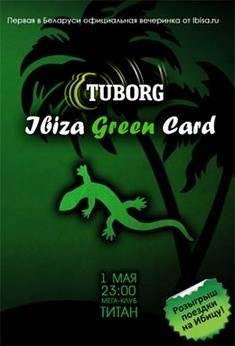 TUBORG IBIZA GREEN CARD party