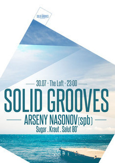 Solid Grooves Ft. Arseny Nasonov (SPb)