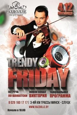Trendy Friday