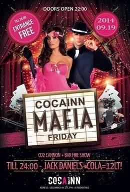 Cocainn Mafia Friday