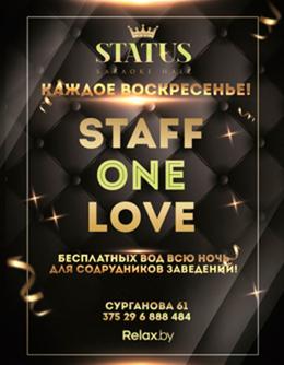 Staff one love