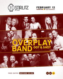 Overplay & Shot & 007