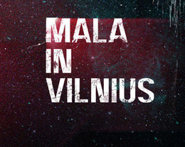 Mala in Vilnius