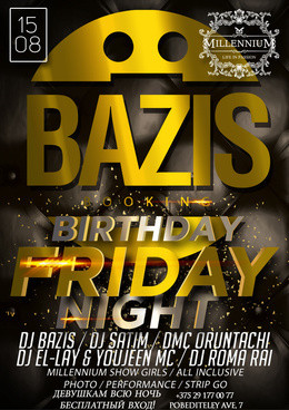 Happy B-Day Bazis