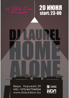 DJ Laurel HOME ALONE