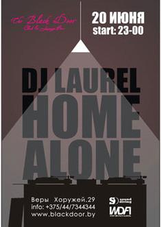 DJ Laurel HOME ALONE