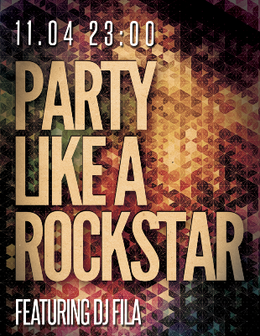 Party «Like A Rockstar»: DJ Fila