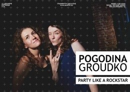 Pogodina'n'Groudko RockStar Party