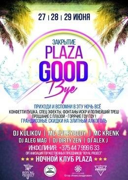 Plaza Good Bye