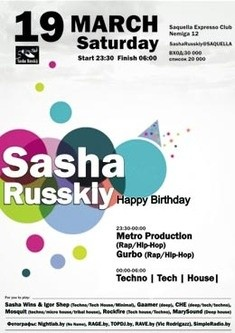 Happy Birthday Sasha Russkiy