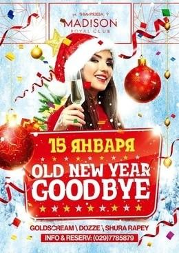 OLD Year Good Bye
