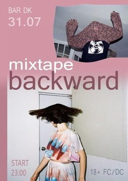 Mixtape Backward
