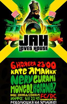 Jah Loves House!