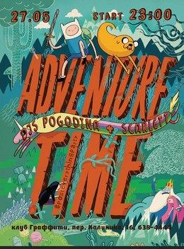 Adventure Time: DJs Pogodina + Scarlett