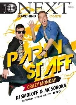 Crazy Staff Monday