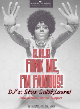Funk Me, I'm Famous