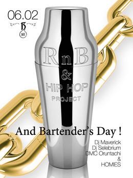 RnB & Hip-Hop Project & International Bartender's Day