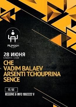 Arsenti Tchouprina / Balaev / Che / Sence
