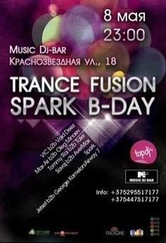 Trance Fusion Spark B-Day