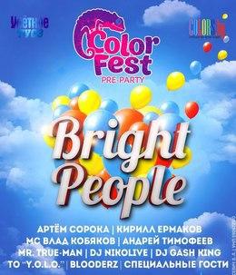 Bright People. Pre-Party Colorfest 2016