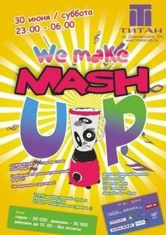 We Make Mash Up