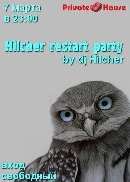 Hilcher restart party