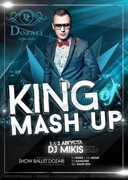 King Mash Up: DJ Mikis
