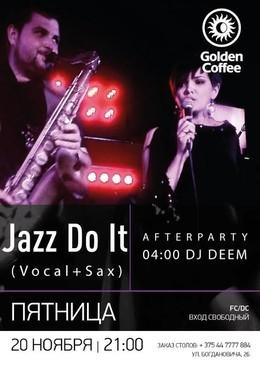 Jazz Do It & Deem