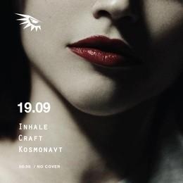 Inhale / Craft / Kosmonavt