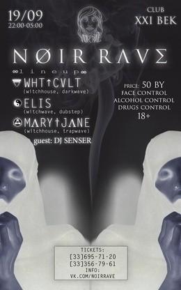 Noir Rave I