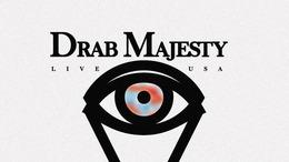 Love Drama Stress: Drab Majesty