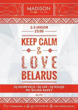 Keep Calm & Love Belarus