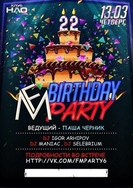 22 Birthday party.... FM