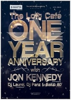The Loft Cafe One Year Anniversary with Jon Kennedy
