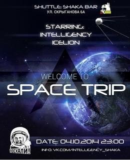 Intelligency. Space trip