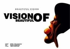 Vision Of Beautiful