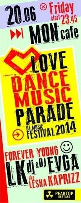 Love Dance Music Parade 2014