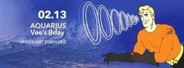 Aquarius + Vee's Bday