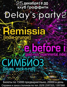 Delay's party 2