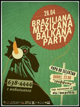 Braziliana Mexicana Balkana party: Papa Bo Selektah