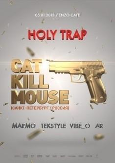 Holy Trap - CatKillMouse (RU)