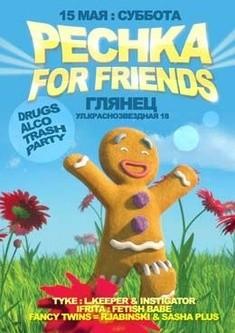 Pechka for Friends