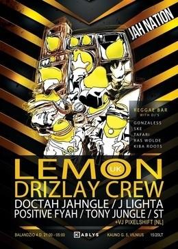 Jah Nation: Lemon Drizlay Crew (UK)