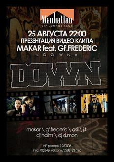 Презентация видео Makar feat. GF.Frederic – «Down»