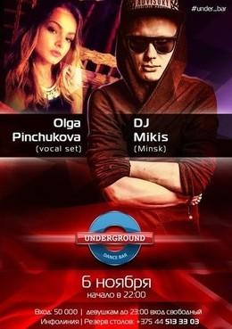 Olga Pinchukova & Dj Mikis