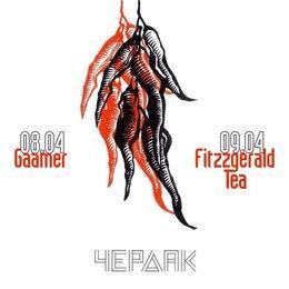 Gaamer/ Fitzzgerald & Tea