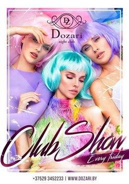 Dozari Club Show