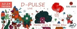Love In Slow Motion: D-Pulse (RU) live