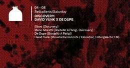 Discovery: David Vunk x De Dupe
